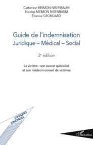 Guide de l'indemnisation juridique-medical-social 2e édition